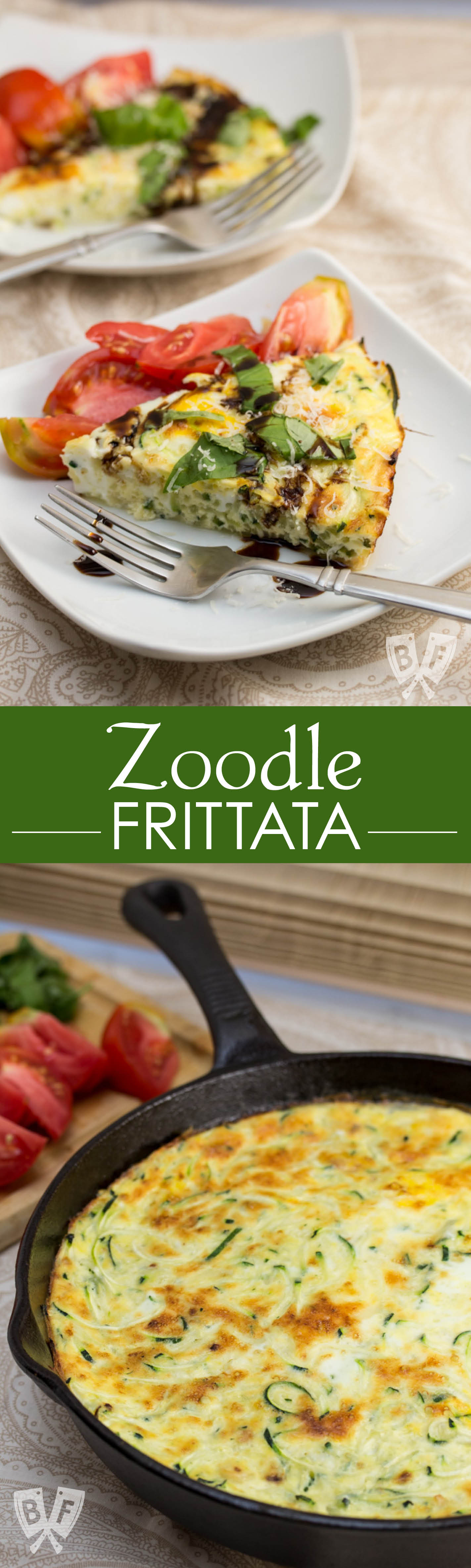 Zoodle Frittata: A drizzle of aged balsamic, grated Parmesan, garden fresh tomatoes and basil adorn this deliciously elegant yet simple breakfast dish.