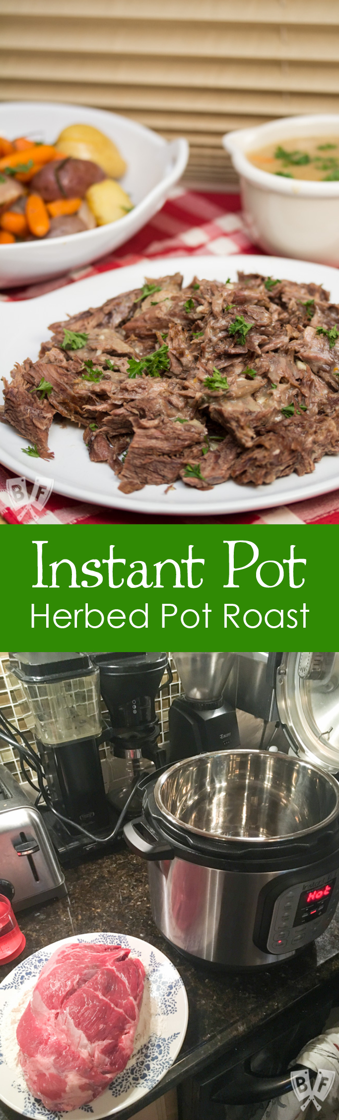 Instant Pot Herbed Pot Roast: An electric pressure cooker makes this family favorite comfort food meal possible in a fraction of the time!