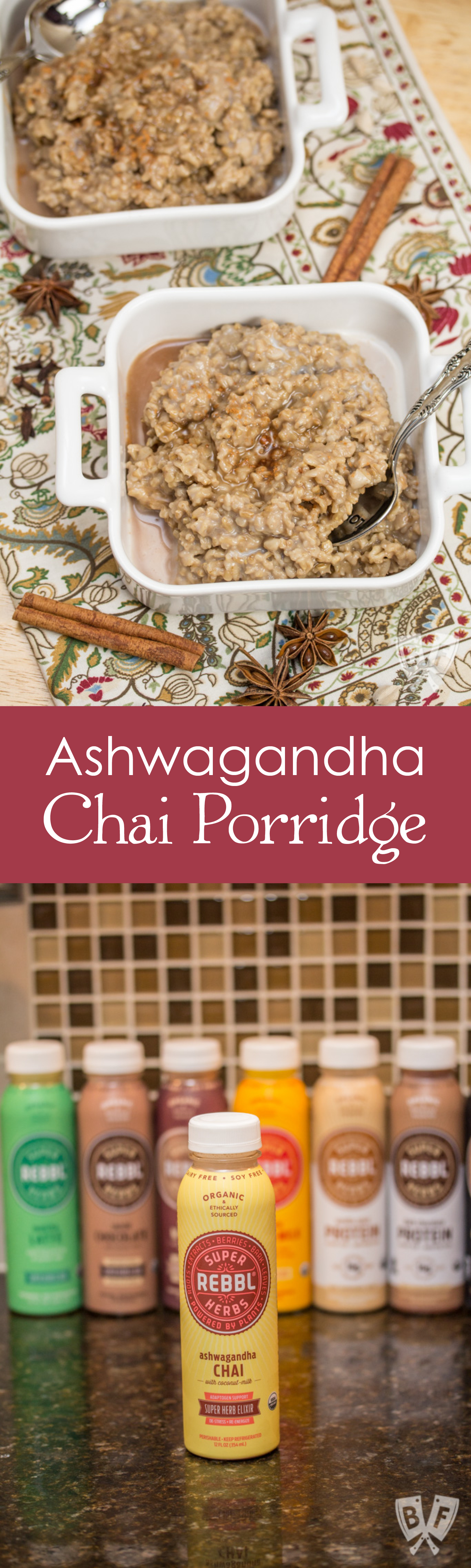 Ashwagandha Chai Porridge: Take your morning oats to the next level with a piping hot bowl of this super herb-infused breakfast porridge. Easy & ready in 25 minutes! #REBBLTribe #ad