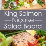 Overhead view and close-up shot of a King Salmon Niçoise Salad Board.