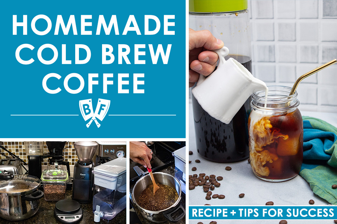 Collage of images showing the steps for making homemade cold brew coffee