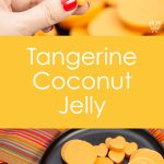 2 images of Tangerine Coconut Jelly