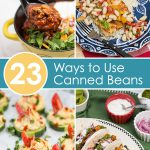 Photos of various recipes using canned beans